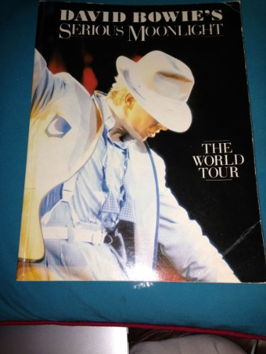 9780283991080: David Bowie's Serious Moonlight (The World Tour 1983)