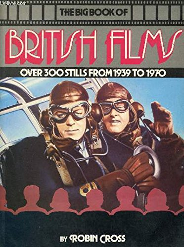 9780283991356: The big book of British films