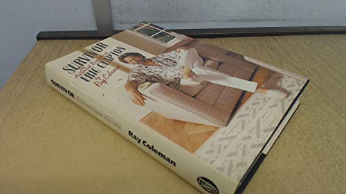 9780283991417: Survivor: Authorised Biography of Eric Clapton