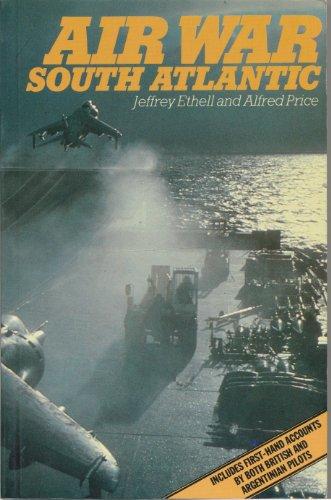 Air War South Atlantic: Jeffrey Ethell