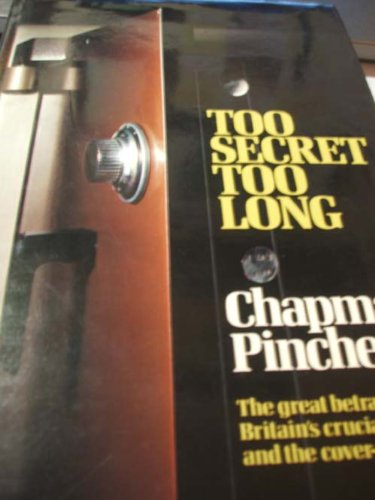 9780283991516: Too Secret Too Long