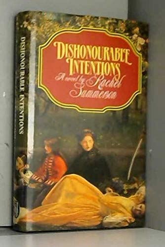 9780283991578: Dishonourable Intentions