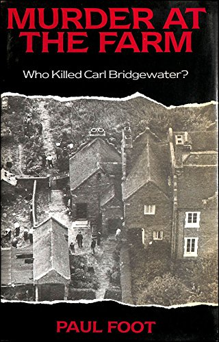 9780283991653: Murder at the Farm: Who Killed Carl Bridgewater?