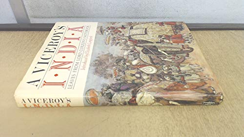 Viceroy's India: Leaves from Lord Curzon's Note-Book: Longford, Elizabeth Harman Pakenham...