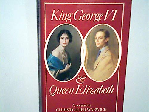 9780283991820: King George VI and Queen Elizabeth