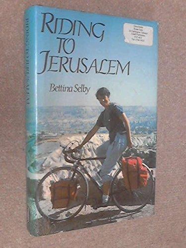 9780283991981: Riding to Jerusalem