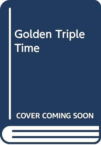 9780283992278: Golden Triple Time