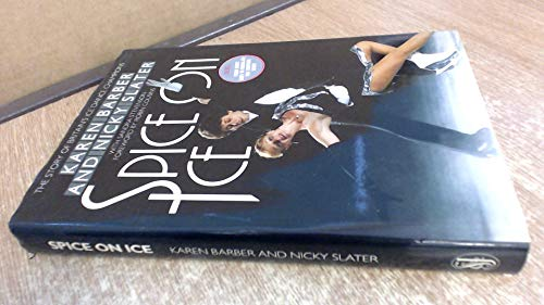 9780283992452: Spice on Ice: The Story of Britain's Ice-dancers