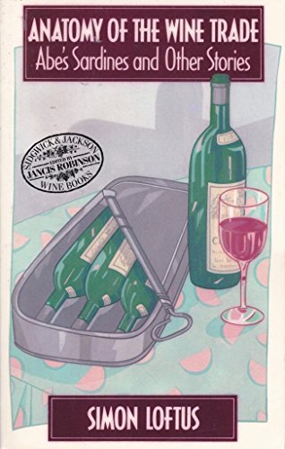 9780283992704: Anatomy of the Wine Trade