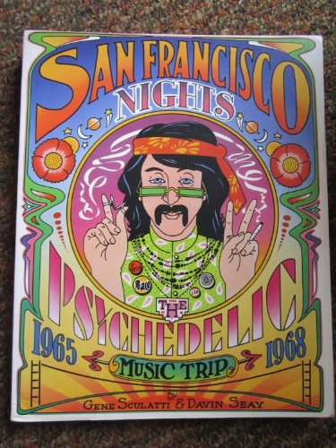 9780283992773: San Francisco Nights: The Psychedelic Music Trip, 1965-1968
