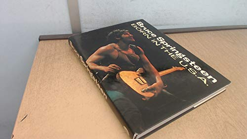 9780283993145: Bruce Springsteen: Born in the U.S.A. (A Rolling Stone Press book)