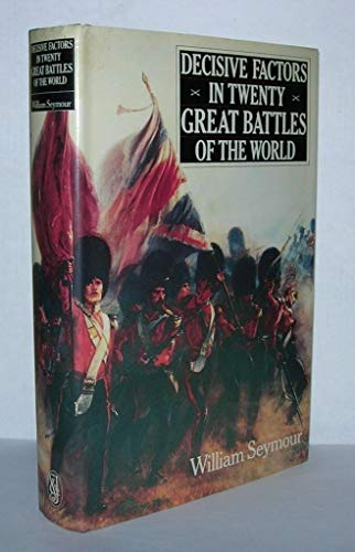 9780283993169: Decisive Factors in Twenty Great Battles of the World
