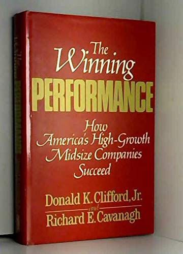 9780283993299: Winning Performance: How America's High-growth Mid-size Companies Succeed