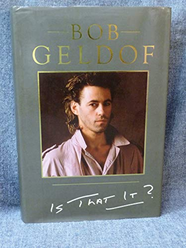 Is That It?: Geldof Bob with Vallely Paul