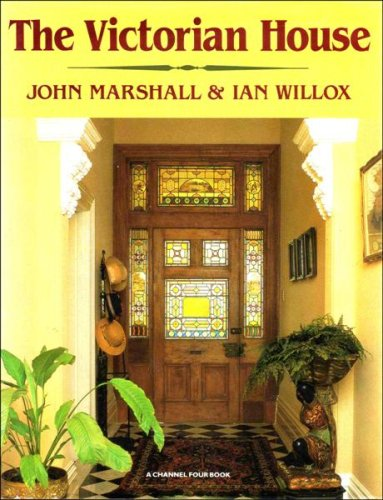 The Victorian House: John Marshall & Ian Willox