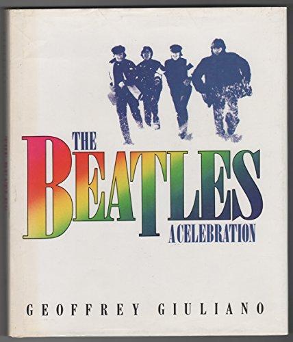 9780283993800: The Beatles: A Celebration