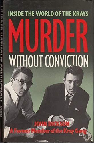 9780283994074: Murder Without Conviction: Inside The World Of The Krays