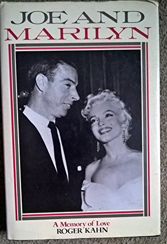Joe and Marilyn (0283994274) by ROGER KAHN
