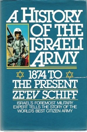9780283994319: A History of the Israeli Army