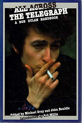 9780283994630: All Across the Telegraph: Bob Dylan Handbook