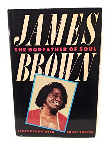 9780283994821: JAMES BROWN the Godfather of Soul