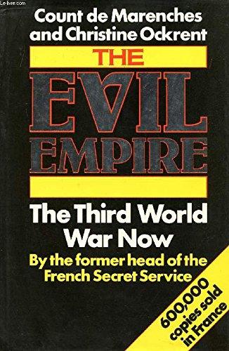 9780283994913: The Evil Empire: Third World War Now