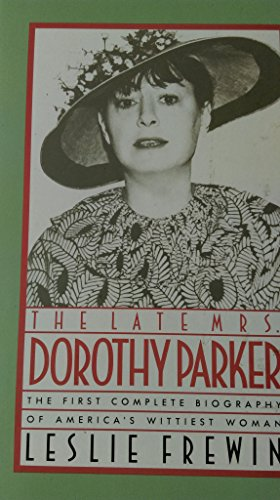 9780283995057: The Late Mrs. Dorothy Parker