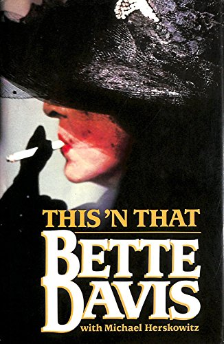This' N That Bette Davis SIGNED COPY: Herskowitz, Michael.