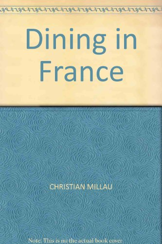 9780283995446: Dining In France