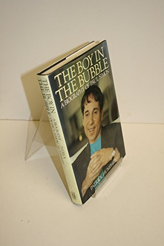 9780283995453: The Boy in the Bubble: Biography of Paul Simon