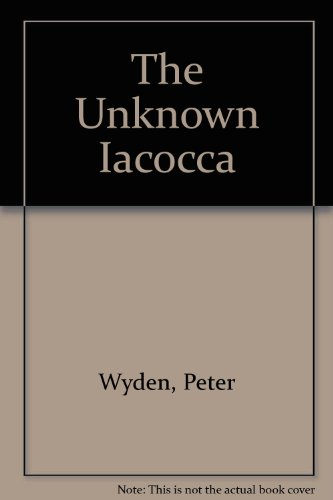 9780283995750: The Unknown Iacocca