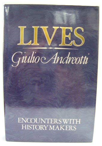 9780283995842: Lives: Encounters with History Makers