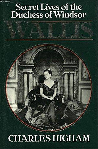 9780283996276: Wallis: Secret Lives of the Duchess of Windsor