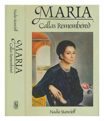 9780283996450: Maria: Callas Remembered