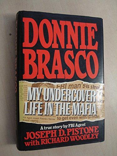9780283996597: Donnie Brasco: My Undercover Life In The Mafia
