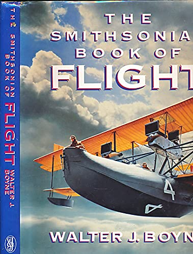 9780283996757: The Smithsonian Book of Flight