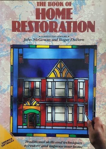9780283997068: The Book Of Home Restoration