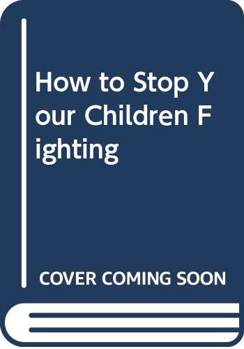How to Stop Your Children Fighting: Adele Faber, Elaine