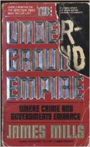 9780283997358: The Underground Empire: Where Crime and Governments Embrace