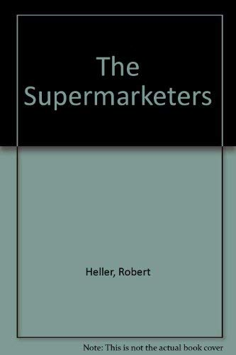 9780283997396: The Supermarketers