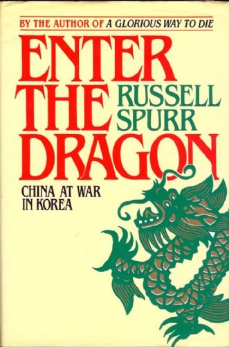 9780283997709: Enter the Dragon China at War in Korea