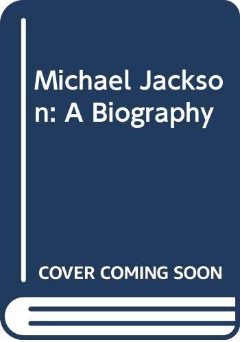 9780283997990: Michael Jackson: A Biography