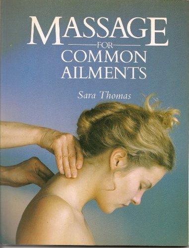 9780283998027: Massage for Common Ailments (Common Ailments Series)