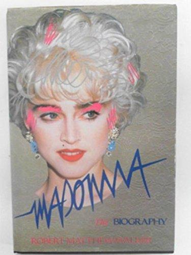 9780283998058: Madonna: the Biography