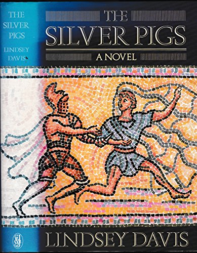 The Silver Pigs SIGNED COPY: Davis, Lindsey.