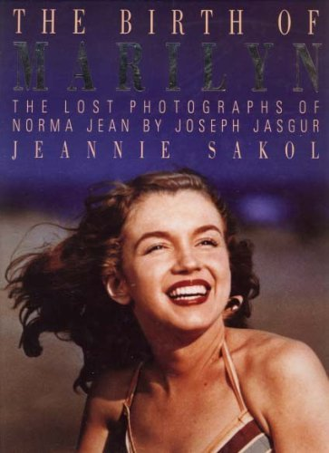 9780283998522: The Birth of Marilyn: The Lost Photos of Norma Jean
