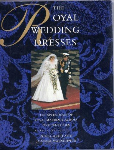9780283998607: The Royal Wedding Dresses