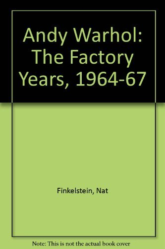 9780283998713: 'Andy Warhol: The Factory Years, 1964-67'