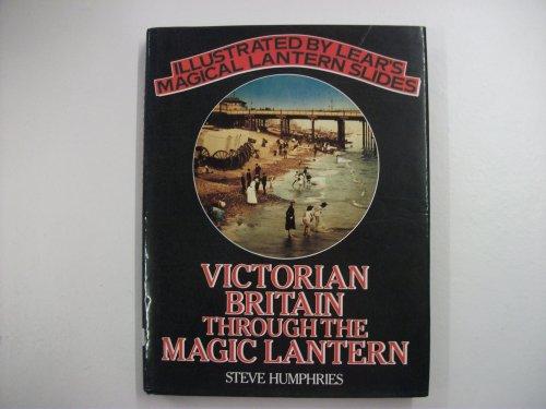 9780283999000: Victorian Britain Through the Magic Lantern