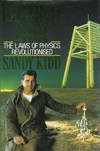 9780283999253: Beyond 2001: How One Man Revolutionised the Laws of Physics